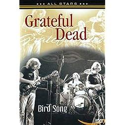 Grateful Dead: Bird Song