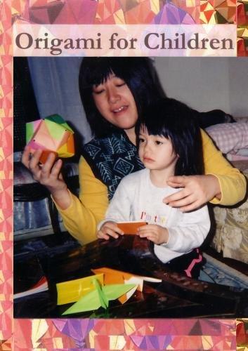 Origami (Japanese Paper Folding) for Children