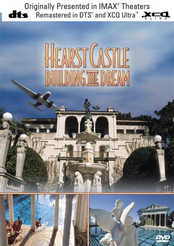 Imax Hearst Castle Building the Dream