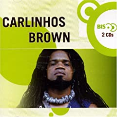 Nova Bis Carlinhos Brown
