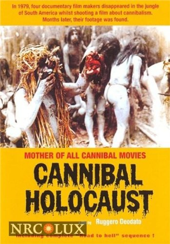 Cannibal Holocaust *Uncut* / Ад каннибалов (1980)