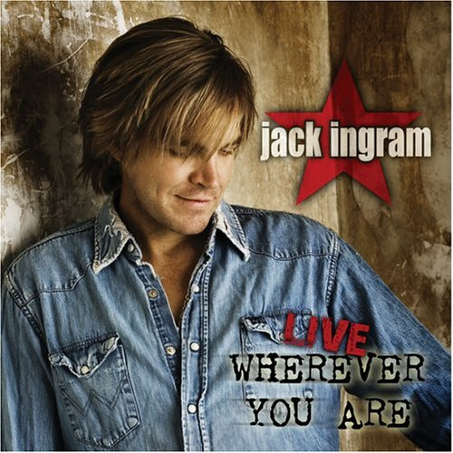 Jack Ingram - Wherever You Are Lyrics - Zortam Music