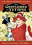 Get The Gentlemen Of Titipu On Video