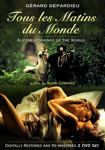 Tous les matins du monde (All the Mornings of the World) / Все утра мира (1991)