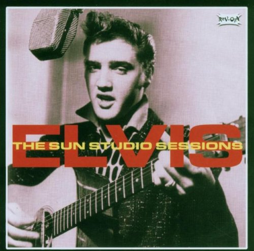 Elvis Presley - The Sun Sessions - Zortam Music