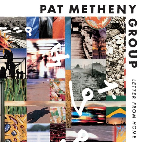 Metheny, Pat Group - Letter From Home - Zortam Music