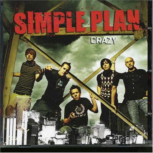 Simple Plan - Crazy - Zortam Music