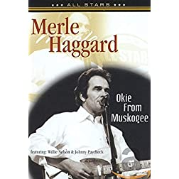 Merle Haggard: Okie From Muskogee