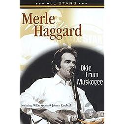 Merle Haggard: Okie From Muskogee