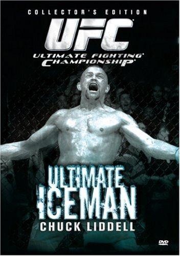 Ultimate Fighting Championship - Ultimate Iceman - Chuck Liddell