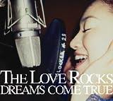 THE LOVE ROCKS (初回限定盤DVD付き)