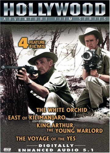Hollywood Adventure Film Series: The White Orchid/East of Kilimanjaro/King Arthur, the Young Warlor