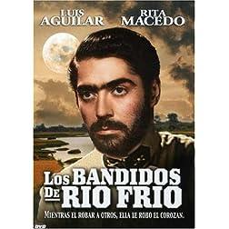 Los Bandidos De Rio Frio