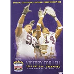 2003 LSU National Championship Highlights (LSU)