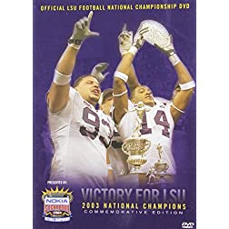 2003 LSU National Championship Highlights (LSU)
