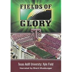 Fields of Glory: Texas A & M