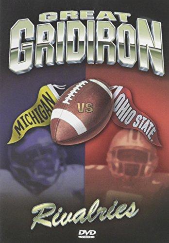 Great Gridiron Rivalries: Ohio State Vs. Michigan