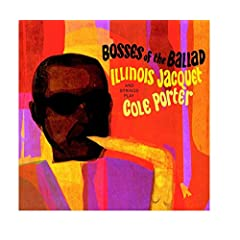Bosses of the Ballad / Illinois Jacquet