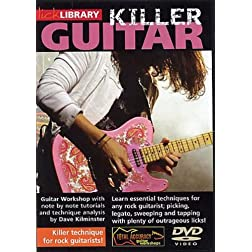 Killer Guitar - Killer Technique for Rock Guitarists