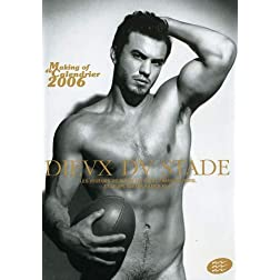 Dieux du Stade: Making of the 2006 Calendar