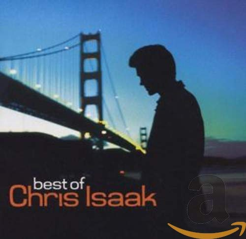 Chris Isaak - Best of - Zortam Music
