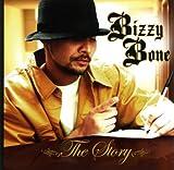 Bizzy Bone / Story