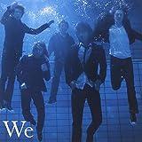 We(初回限定盤)(DVD付)