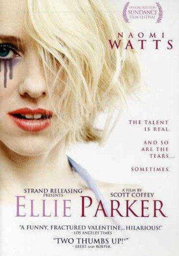 Ellie Parker / Элли Паркер (2005)