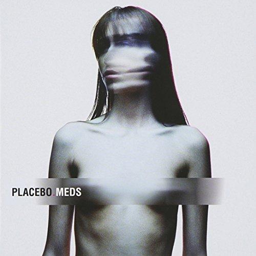 Placebo - Meds - Zortam Music