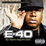 E-40 / My Ghetto Report Card