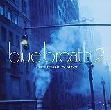blue breath 2