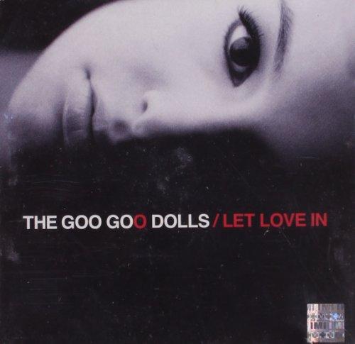The Goo Goo Dolls - Let Love in - Zortam Music
