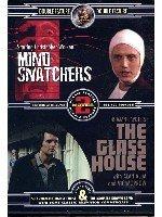 Mind Snatchers/Glass House