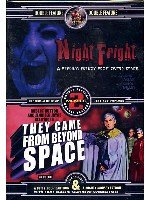 Night Fright/They Came from Beyond Space