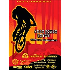 West Coast Style Freeride Fundamentals - A Mountain Bike DVD