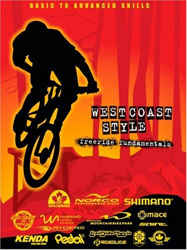 West Coast Style Freeride Fundamentals - A Mountain Bike DVD