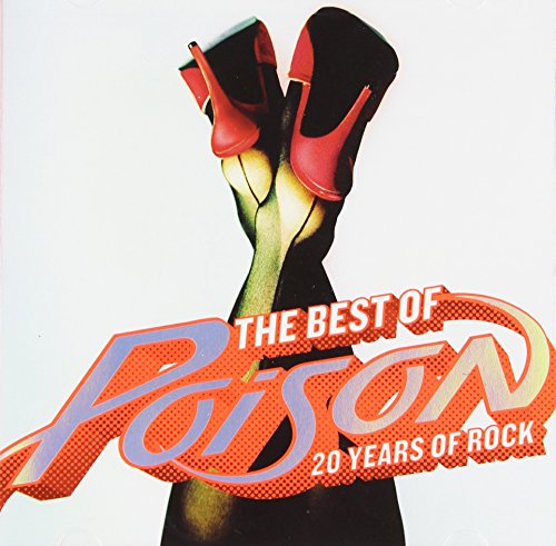 Poison - The Best of Poison 20 Years of Rock - Zortam Music