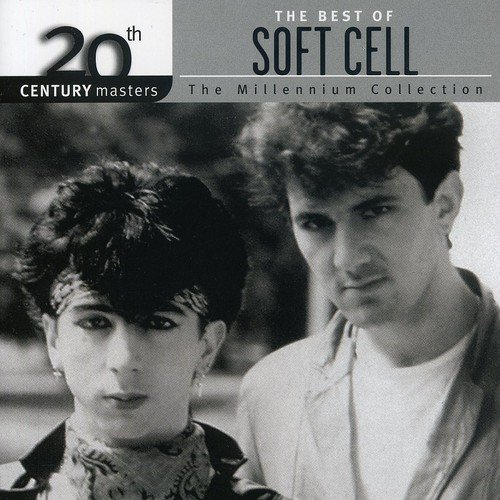 Soft Cell - The Millennium Collection: The Best of the 80