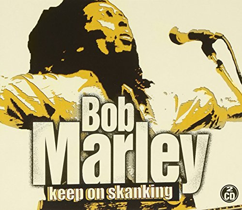 Bob Marley - Keep On Skanking - Zortam Music