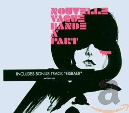Nouvelle vague - Bande A