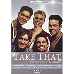 Take That: From Zeros to Heroes - The Early Years