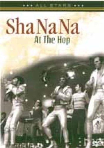 Sha Na Na: At the Hop