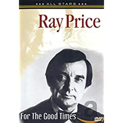 Ray Price: For Good Times