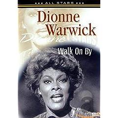 Dionne Warwick: Walk on By