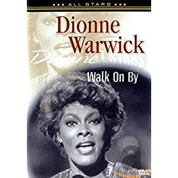 Dionne Warwick: Walk on By