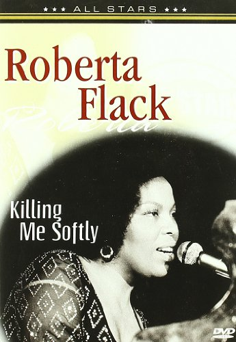 Roberta Flack: Killing Me Softly [Region 2]