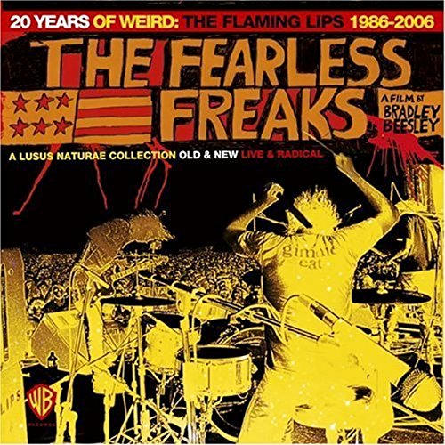20 Years of Weird: The Flaming Lips 1986-2006