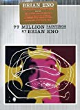 77 Million Paintings by Brian Eno