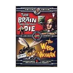 Brain That Wouldnt Die/Wasp Woman