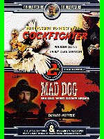 Cock Fighter Mad Dog